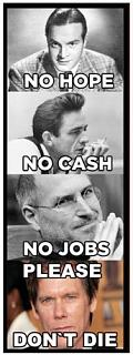 Click image for larger version  Name:Hope, Cash, Jobs, Bacon.jpg Views:108 Size:30.0 KB ID:13110