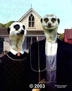 Click image for larger version  Name:American Gothic -- Meerkats.jpg Views:181 Size:31.1 KB ID:17455