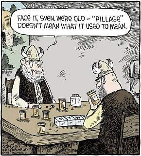 Click image for larger version  Name:sven, we're old - pillage.jpg Views:29 Size:75.6 KB ID:35529
